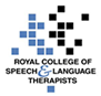 Royal College of Speech & Languauge Therapists